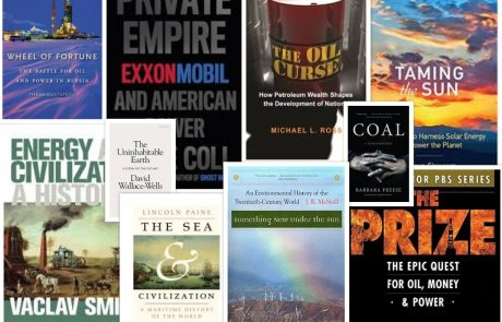 A Top-Ten Book List for Energy History, Policy and Geopolitics